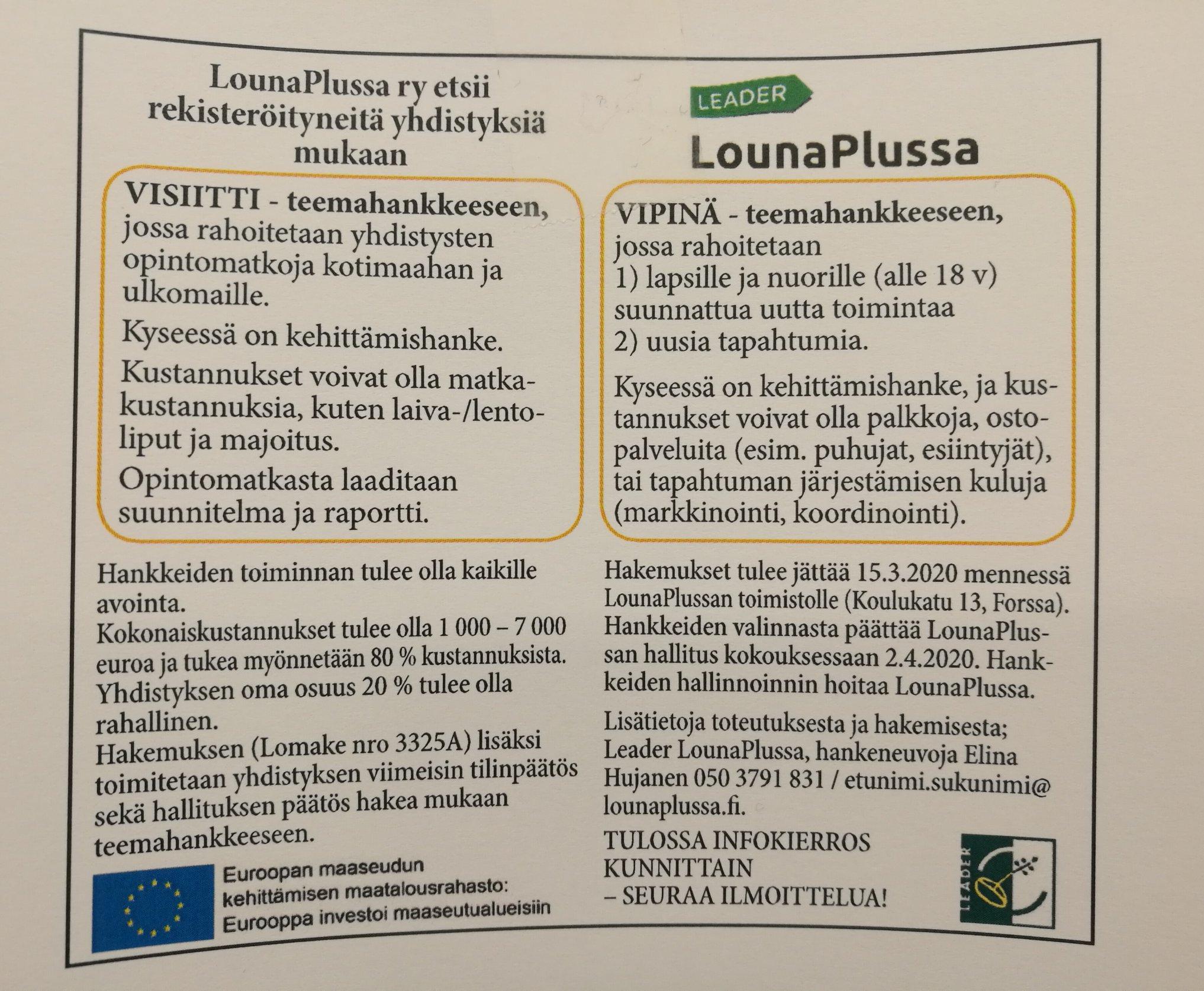 Lisätiedot: Hankeneuvoja Elina Hujanen puh. 050 379 1831 elina.hujanen@lounaplussa.fi